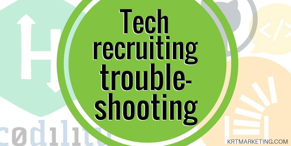 Tech recruiting troubleshooting: How to hire great tech talent - KRT