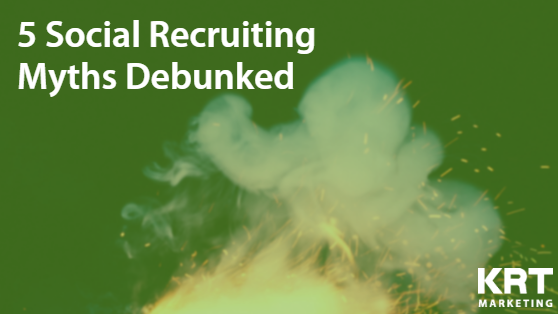 Recruiters! 5 Social Recruiting Myths Debunked