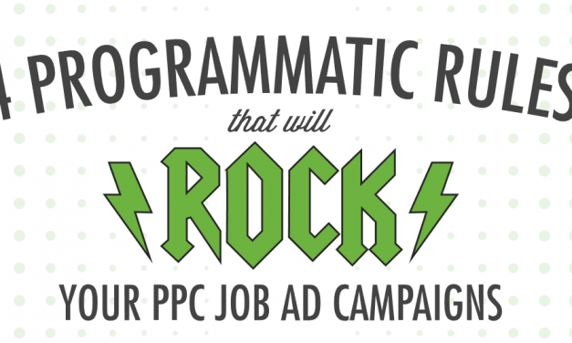 Infographic: How Programmatic Job Advertising Rules Work