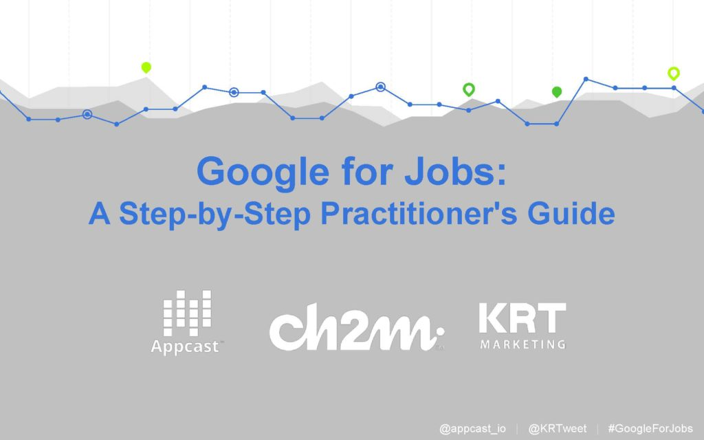 Google for Jobs Webinar Step-by-Step Practitioner's Guide